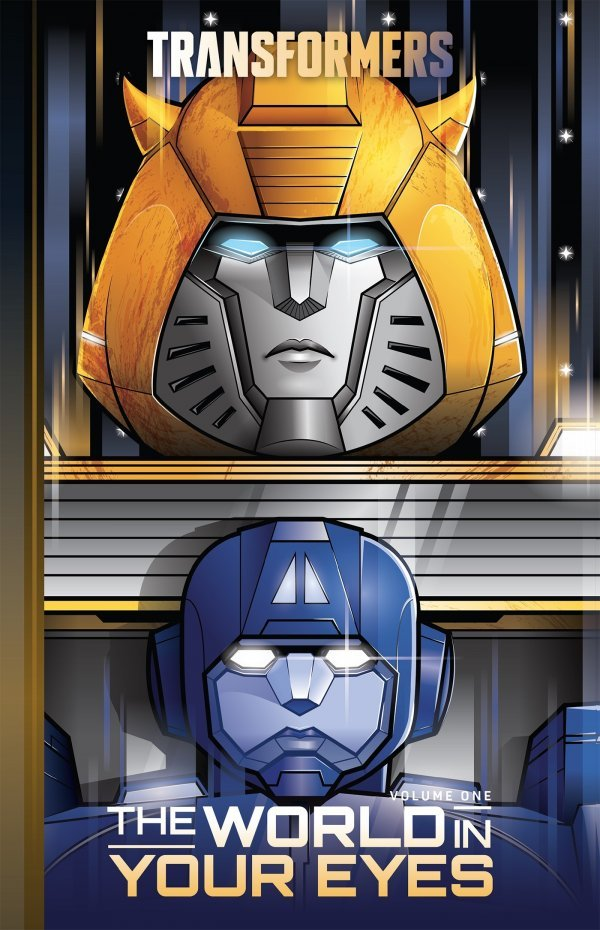 The Transformers Vol. 1: World In Your Eyes HC