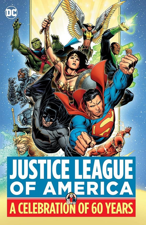 Justice League of America: A Celebration of 60 Years HC