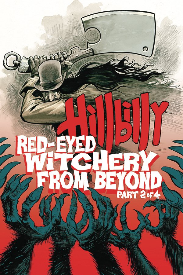 Hillbilly: Red-Eyed Witchery From Beyond! #2