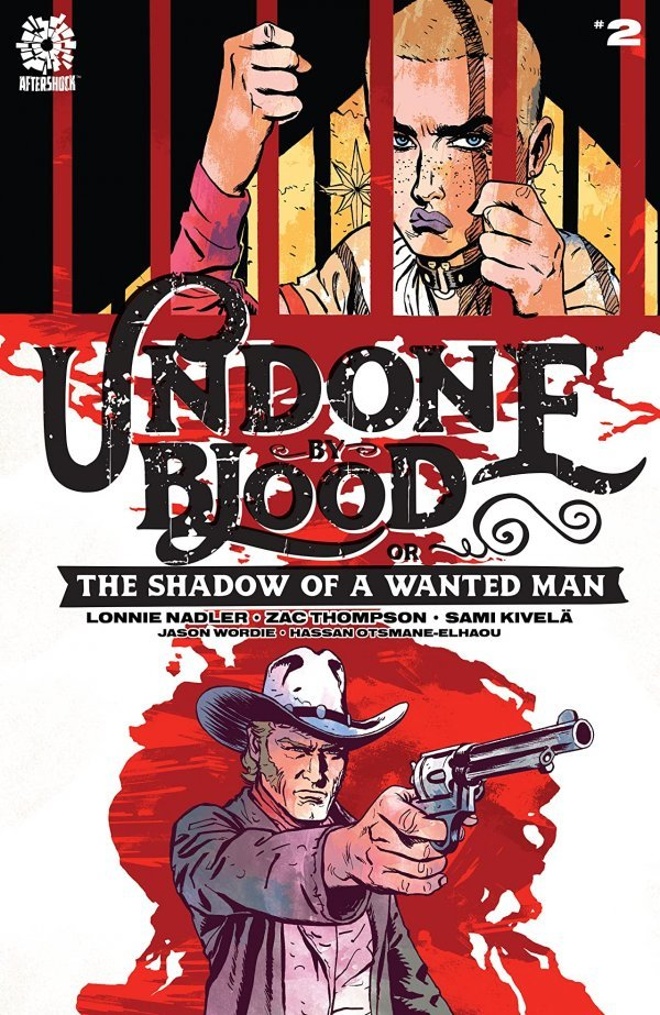 Undone by Blood or the Shadow of a Wanted Man #2