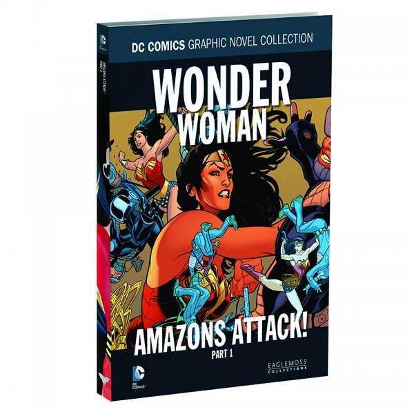 DC Comics Graphic Novel Collection Vol. 98: Wonder Woman: Amazons Attack, Part 1 HC