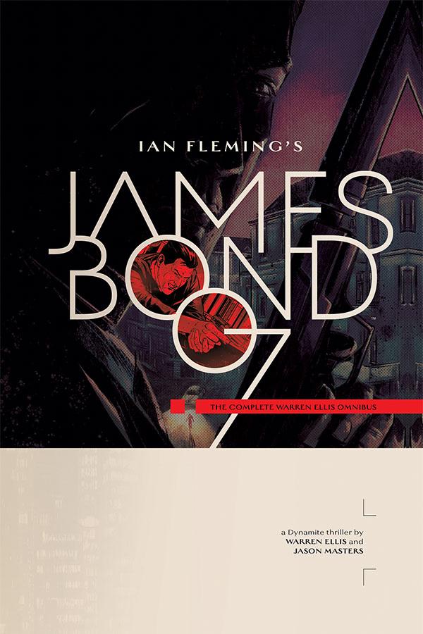 James Bond The Complete Warren Ellis Omnibus