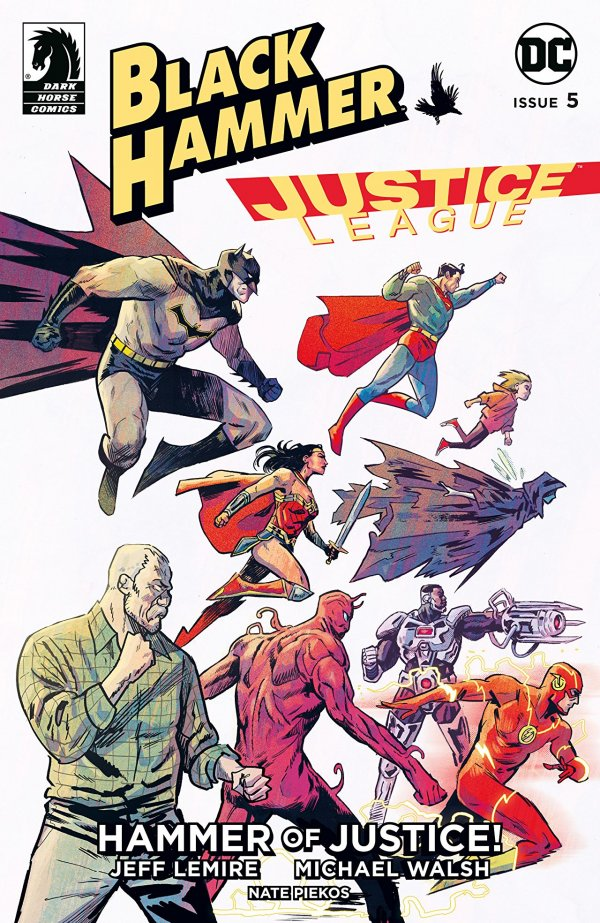 Black Hammer / Justice League: Hammer of Justice #5