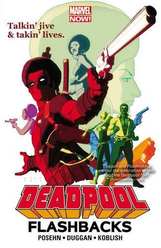 Deadpool Flashbacks TP