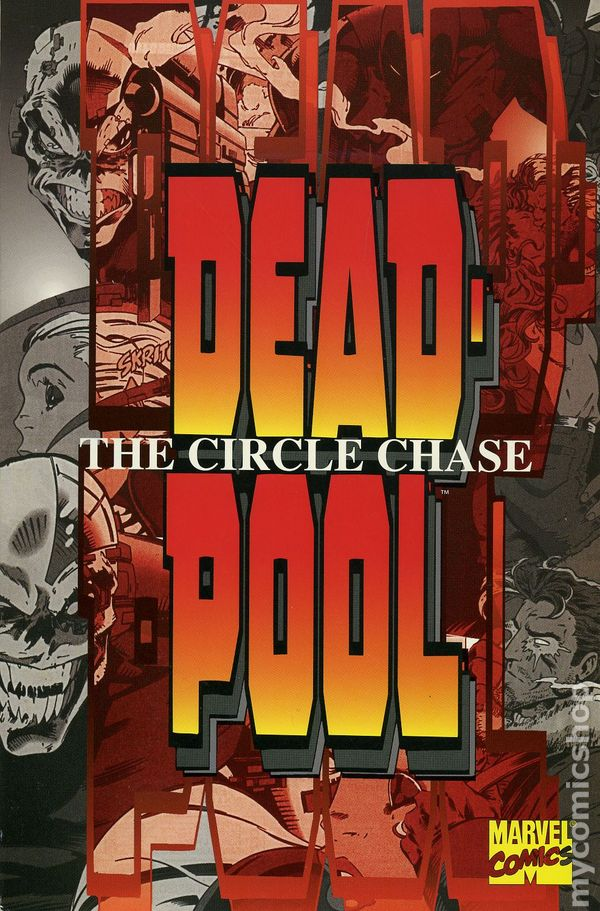 Deadpool: The Circle Chase TP