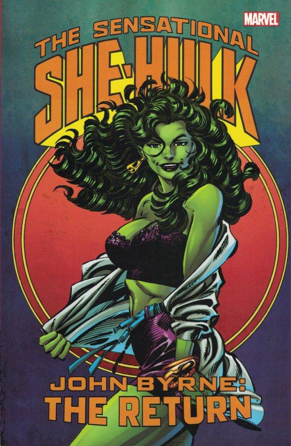 Sensational She-Hulk, Vol. 2: John Byrne: The Return