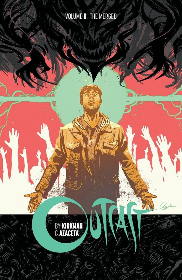 Outcast Vol. 8: The Merged TP