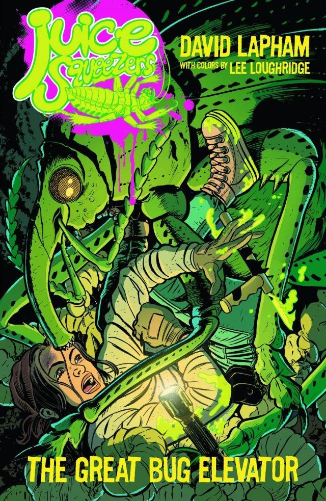 Juice Squeezers Vol. 1: Great Bug Elevator TP