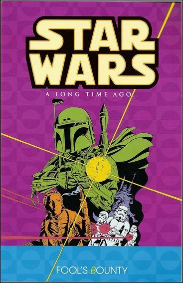 Star Wars: A Long Time Ago... Vol. 5: Fool's Bounty