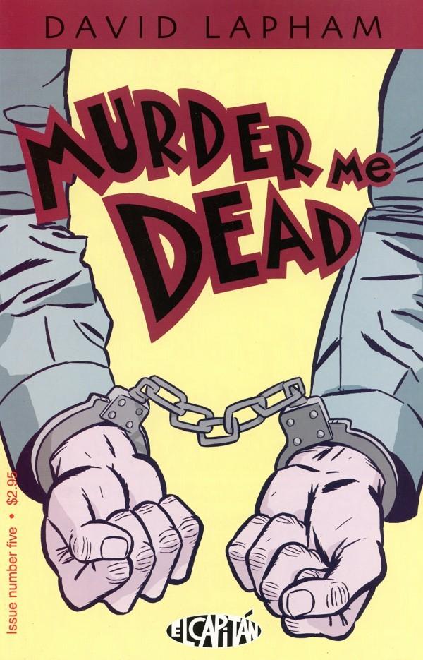 Murder Me Dead #5