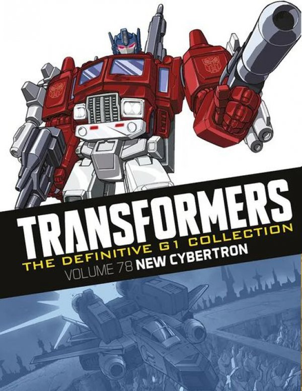 Transformers The Definitive G1 Collection Vol. 078 New Cybertron