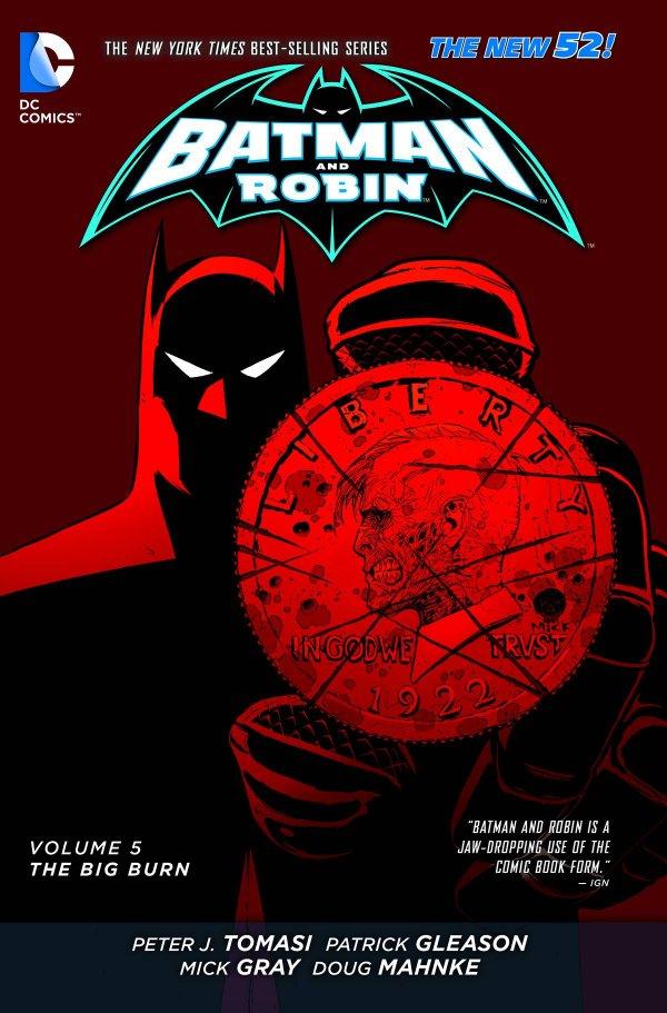 Batman and Robin Vol. 5: The Big Burn TP