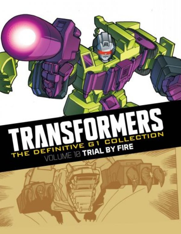 Transformers The Definitive G1 Collection Vol. 010 Trial By Fire