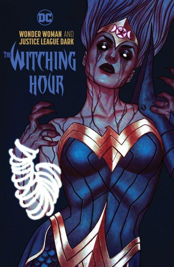 Wonder Woman & Justice League Dark: Witching Hour HC