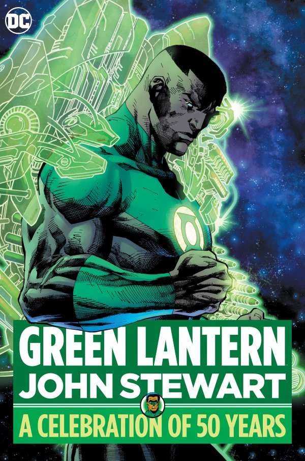 Green Lantern: John Stewart - A Celebration of 50 Years HC