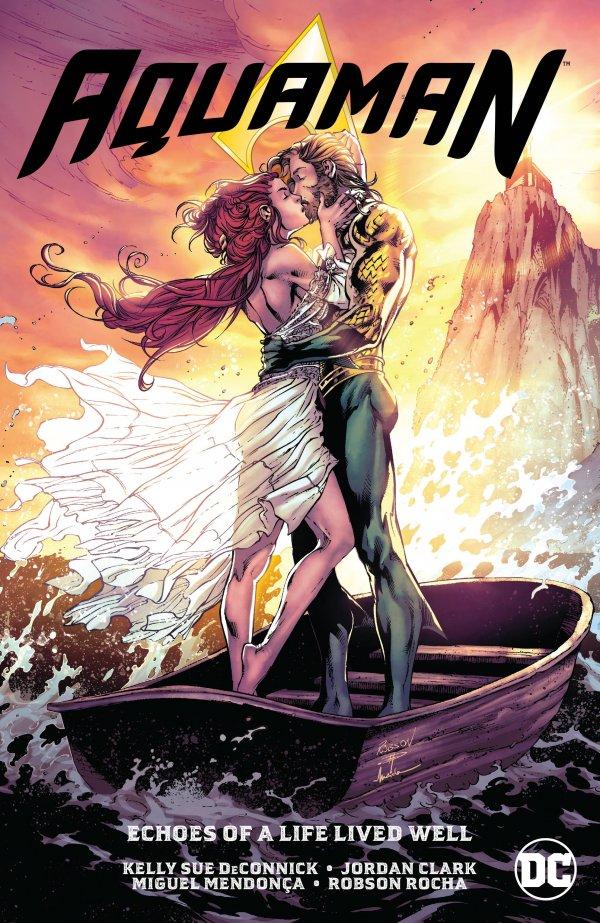 Aquaman Vol. 4: Echoes of a Life Lived Well TP