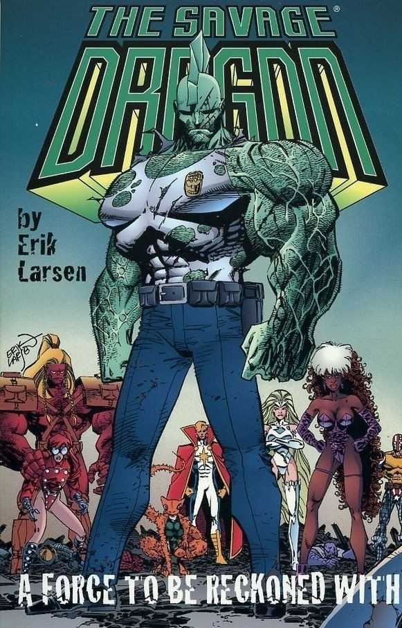 Savage Dragon Vol. 2: A Force To Be Reckoned With TP