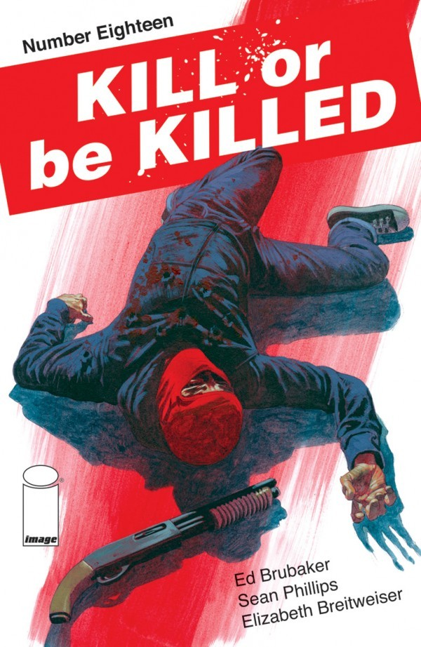 Kill or Be Killed #18