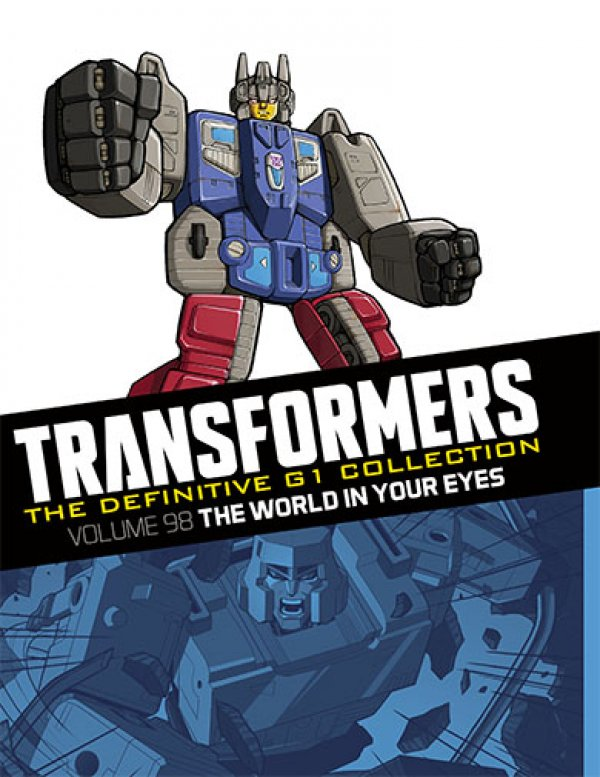 Transformers The Definitive G1 Collection Vol. 098 The World In Your Eyes