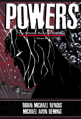 Powers: The Definitive Collection Vol. 6: Definitive Collection HC