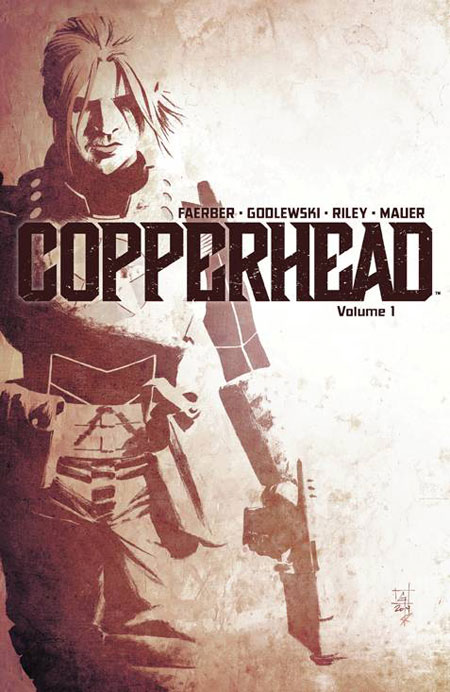 Copperhead Vol. 1: A New Sheriff In Town TP
