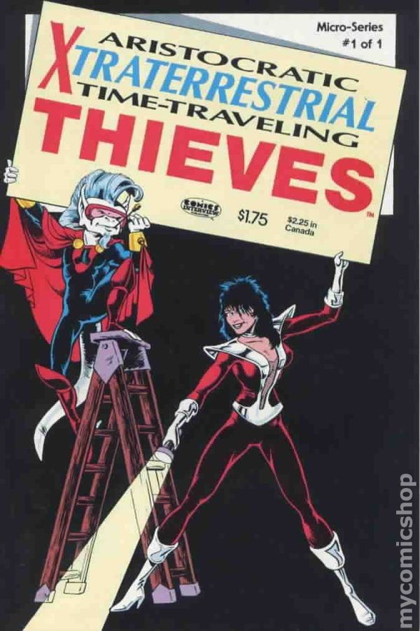 Aristocratic Xtraterrestrial Time-Traveling Thieves #1