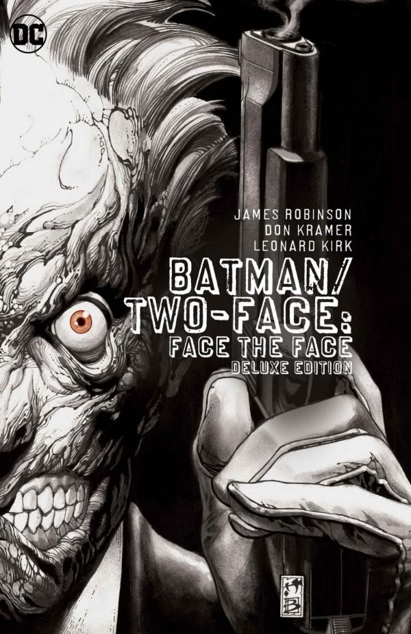 Batman/Two Face: Face the Face Deluxe Edition HC