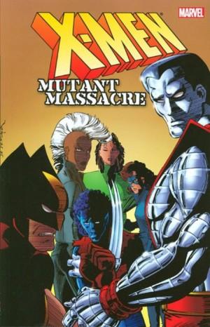 X-Men: Mutant Massacre TP New Printing