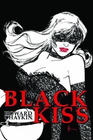 Howard Chaykin Black Kiss HC (A) Sgn & Remark Ed