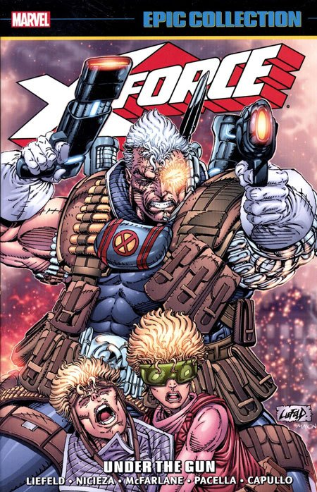 X-Force Epic Collection: Under the Gun TP