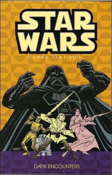 Star Wars: A Long Time Ago... Vol. 2: Dark Encounters