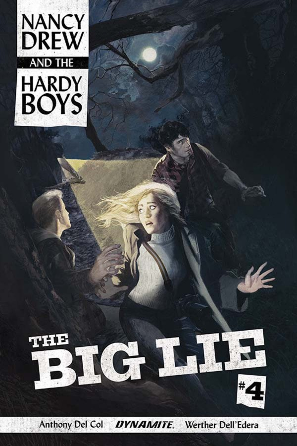 Nancy Drew and the Hardy Boys: The Big Lie #4
