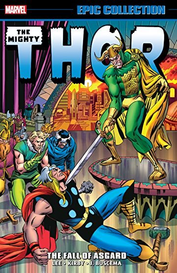 The Mighty Thor: Epic Collection - The Fall of Asgard TP