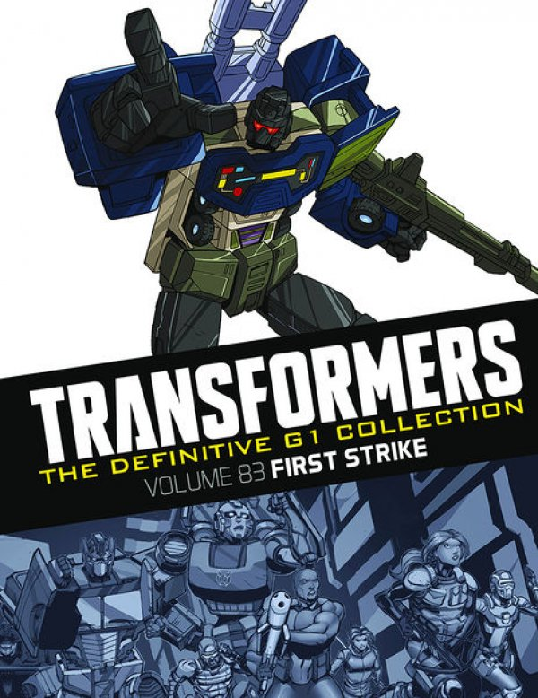 Transformers The Definitive G1 Collection Vol. 083 First Strike
