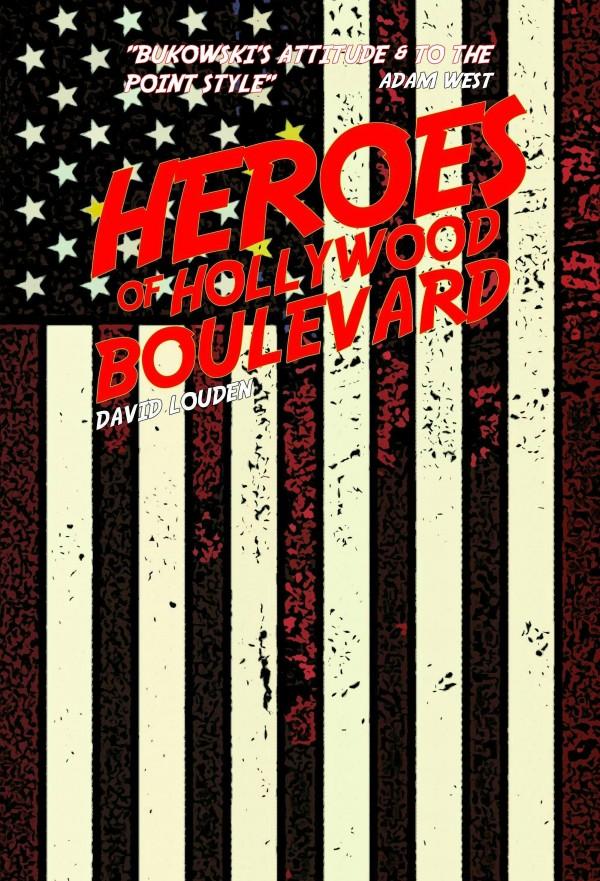 Heroes of Hollywood Boulevard 1