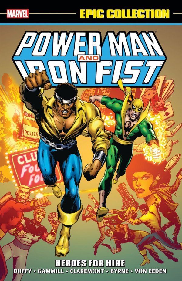 Power Man and Iron Fist Epic Collection: Heroes for Hire TP