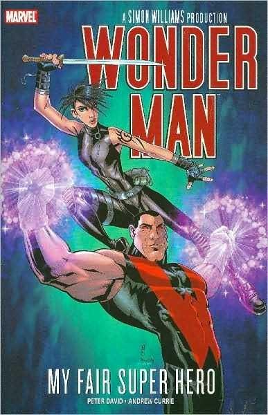 Wonder Man: My Fair Super Hero TP
