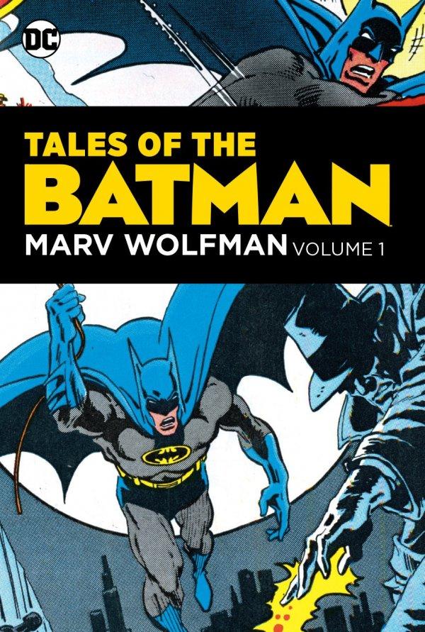 Tales of the Batman: Marv Wolfman Vol. 1 HC