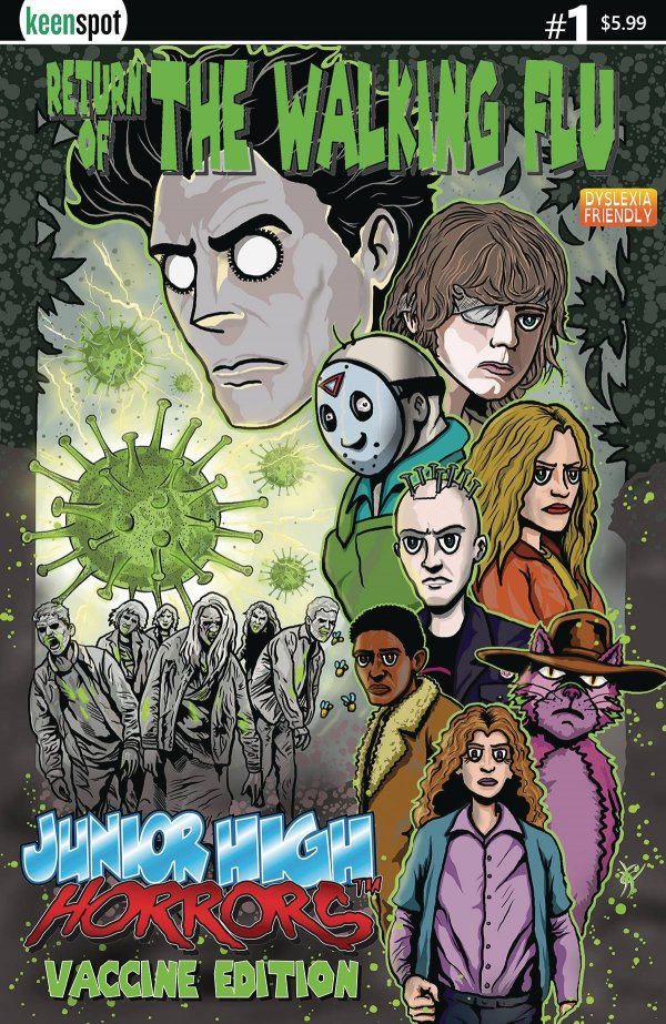 Junior High Horrors:  Return The  Walking Flu Vaccine Edtion #1