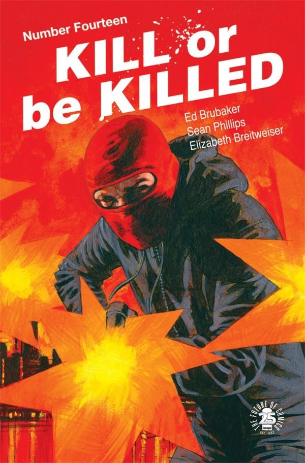 Kill or Be Killed #14