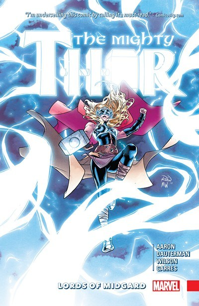 The Mighty Thor Vol. 2: Lords of Midgard HC