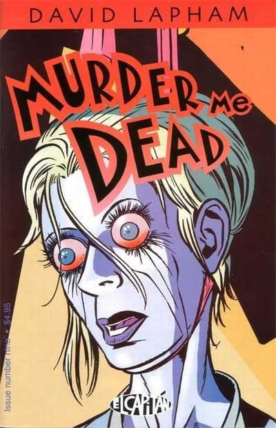 Murder Me Dead #9