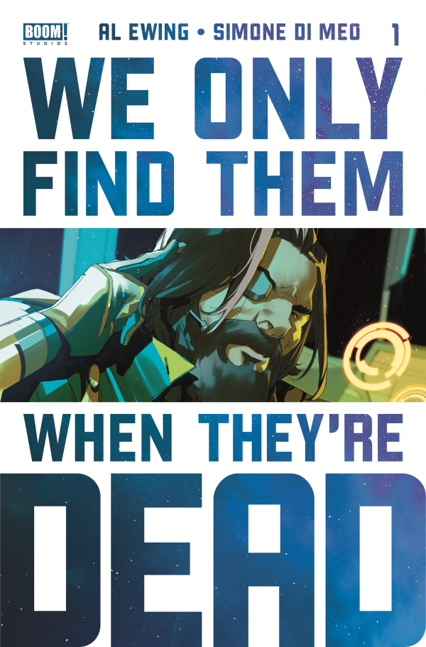 We Only Find Them When They're Dead #1