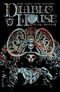 Diablo House: Spring Scares #1