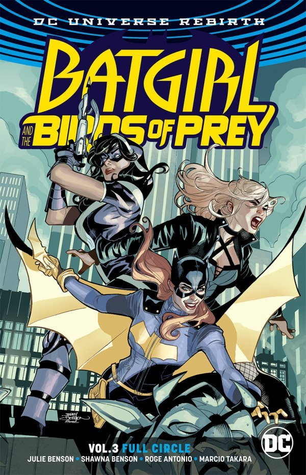 Batgirl and the Birds of Prey Vol. 3: Full Circle TP