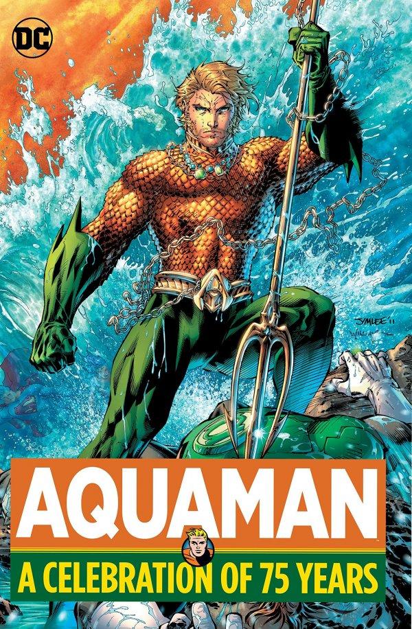 Aquaman: A Celebration of 75 Years HC