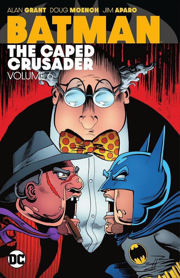 Batman: The Caped Crusader Vol. 6 TP
