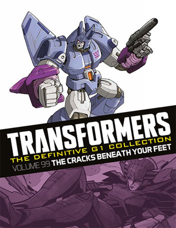 Transformers The Definitive G1 Collection Vol. 099 The Cracks Beneath Your Feet