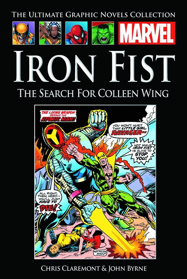 The Ultimate Graphic Novels Collection Iron Fist: The Search for Colleen Wing