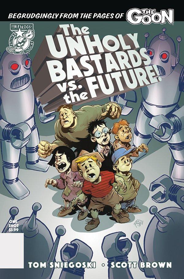 The Unholy Bastards Vs The Future #1